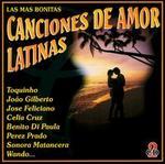 Canciones de Amor Latinas: Las Mas Bonitas - Various Artists
