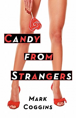 Candy from Strangers - Coggins, Mark