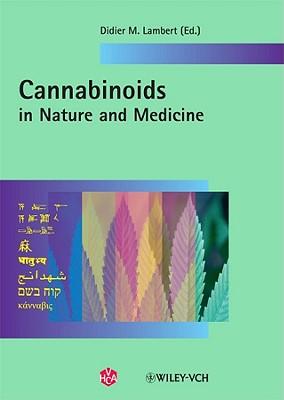 Cannabinoids in Nature and Medicine - Lambert, Didier M (Editor)