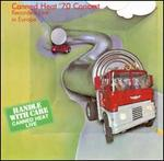 Canned Heat '70 Concert: Recorded Live in Europe - Canned Heat