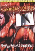 Cannibal Lolita