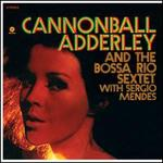 Cannonball Adderley & the Bossa Rio Sextet with Sergio Mendes [LP]