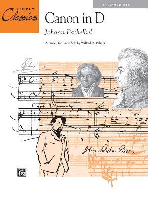 Canon in D - Pachelbel, Johann (Composer), and Palmer, Willard A