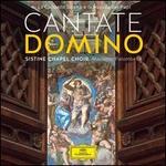 Cantate Domino: La Cappella Sistina e la Musica dei Papi