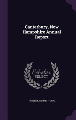 Canterbury, New Hampshire Annual Report - Canterbury, Canterbury