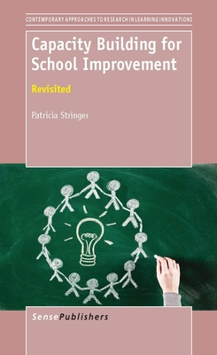 Capacity Building for School Improvement: Revisited - Stringer, Patricia