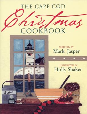 Cape Cod Christmas Cookbook - Jasper, Mark