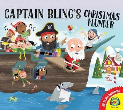 Captain Bling's Christmas Plunder - Colby, Rebecca
