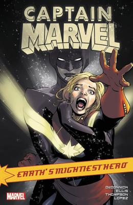 Captain Marvel: Earth's Mightiest Hero, Volume 4 - Deconnick, Kelly Sue (Text by), and Ellis, Warren (Text by), and Thompson, Kelly (Text by)