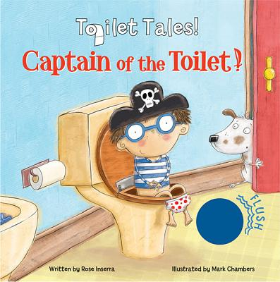 Captain of the Toilet - Inserra, Rose, and Chambers, Mark
