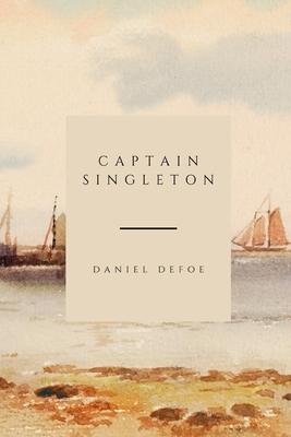 Captain Singleton - Defoe, Daniel