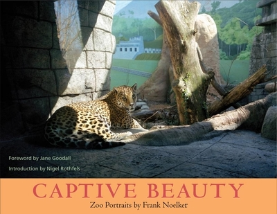 Captive Beauty: Zoo Portraits - Noelker, Frank (Photographer)