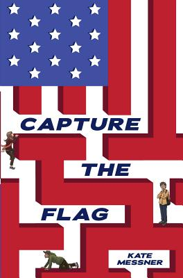 Capture the Flag - Messner, Kate