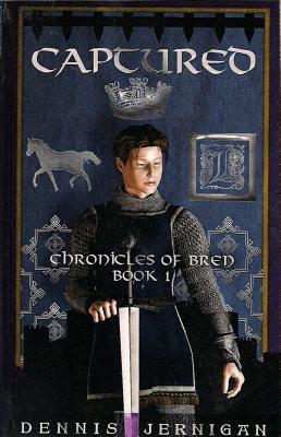 Captured (Chronicles of Bren, Book 1) - Jernigan, Dennis