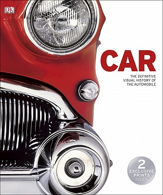 Car: The Definitive Visual History of the Automobile - DK