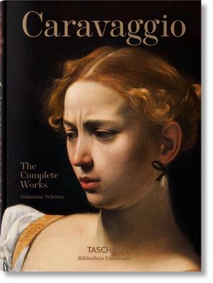 Caravaggio: Complete Works - Schutze, Sebastian