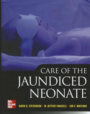 Care of the Jaundiced Neonate - Stevenson, David K, Professor, and Maisels, M Jeffrey, and Watchko, Jon F, Professor, OB-GYN