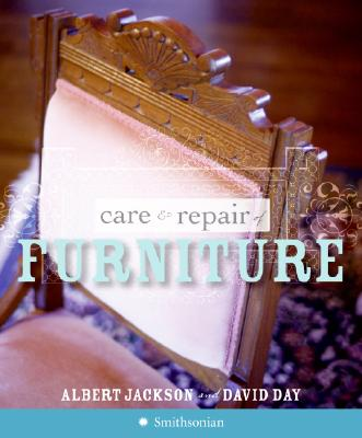 Care & Repair of Furniture - Jackson, Albert, and Day, David