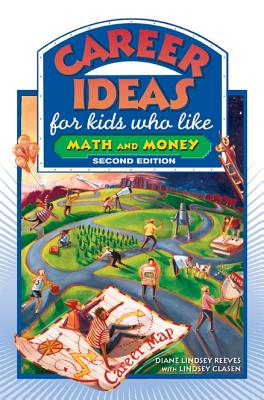 Career Ideas for Kids Who Like Math and Money - Reeves, Diane Lindsey, and Clasen, Lindsey