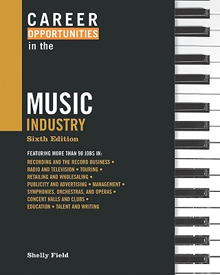 Career Opportunities in the Music Industry - Field, Shelly