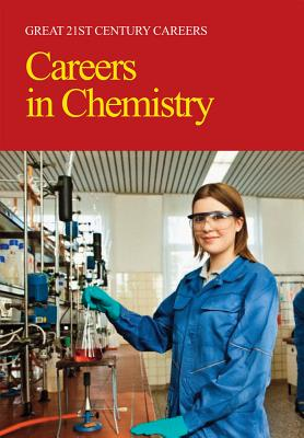 Careers in Chemistry: Print Purchase Includes Free Online Access - Salem Press (Editor)