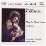 Carissimi: Mass for Three Voices / Six Motets