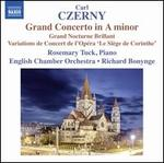 "Carl Czerny: Grand Concerto in A minor; Grand Nocturne Brillant; Variations de Concert de l'Opéra ""Le Siège de Corint"