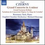 "Carl Czerny: Grand Concerto in A minor; Grand Nocturne Brillant; Variations de Concert de l'Opéra ""Le Siège de Corint"