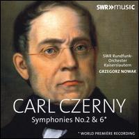 Carl Czerny: Symphonies No. 2 & 6 - SWR Radio Orchestra Kaiserslautern; Grzegorz Nowak (conductor)