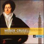 Carl Maria von Weber, Bernhard Henrik Crusell: Clarinet Concertos