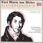 Carl Maria von Weber: Piano Concertos