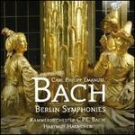 Carl Philipp Emanuel Bach: Berlin Symphonies