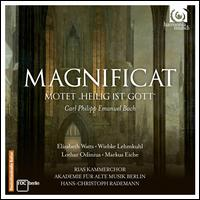 "Carl Philipp Emanuel Bach: Magnificat; Motet ""Heilig ist Gott"" - Elizabeth Watts (soprano); Lothar Odinius (tenor); Markus Eiche (bass); Wiebke Lehmkuhl (alto);..."