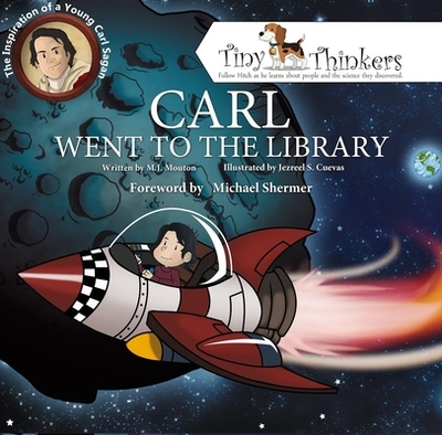 Carl Went to the Library: The Inspiration of a Young Carl Sagan - Mouton, M J