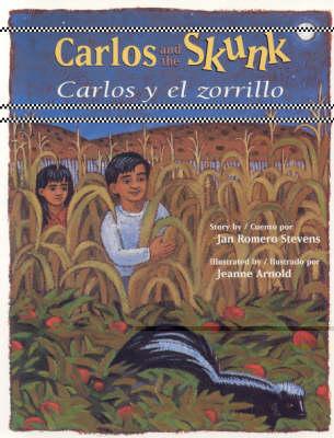 Carlos y el Zorrillo / Carlos And The Skunk - Stevens, Jan Romero