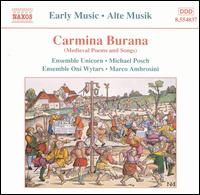 Carmina Burana: Medieval Poems and Songs - Bernhard Landauer (counter tenor); Ensemble Oni Wytars; Ensemble Unicorn; Eric Mentzel (tenor); Peter Rabanser (tenor)