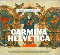Carmina Helvetica - Danil Ryabchikov (citole); Ensemble Labyrinthus; Maria Batova (vocals); Maria Golubeva (vielle); Maria Golubeva (rebec);...