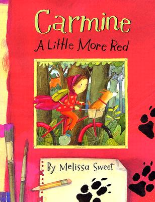 Carmine: A Little More Red - Sweet, Melissa