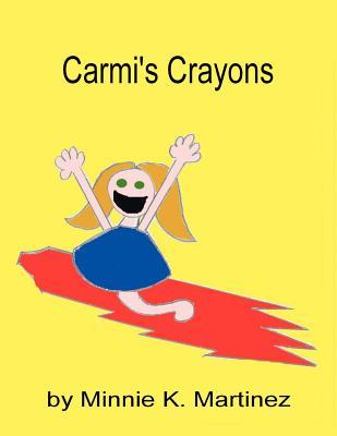 Carmi's Crayons - Martinez, Minnie