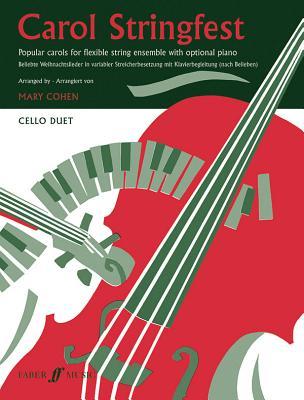 Carol Stringfest: (cello Duet Part) - Cohen, Mary (Volume editor)