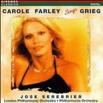 Carole Farley Sings Grieg