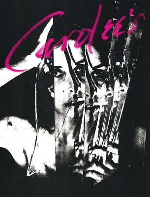 Carolee's Issue 02 - Devoted to Carolee Schneemann: Issue 2 - Schneemann, Carolee, and Jaskey, Jenny (Editor)