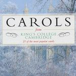 Carols from King's College Cambridge [EMI]