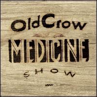 Carry Me Back - Old Crow Medicine Show
