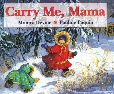 Carry Me Mama - Devine, Monica
