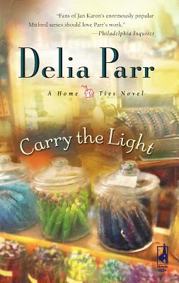 Carry the Light - Parr, Delia