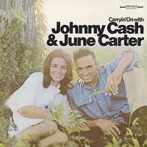 Carryin' On - Johnny Cash & June Carter