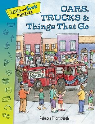 Cars, Trucks & Things That Go - Thornburgh, Rebecca