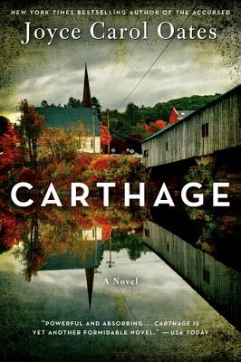 Carthage - Oates, Joyce Carol