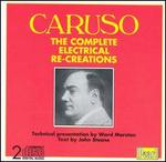 Caruso: The Complete Electrical Re-Creations
